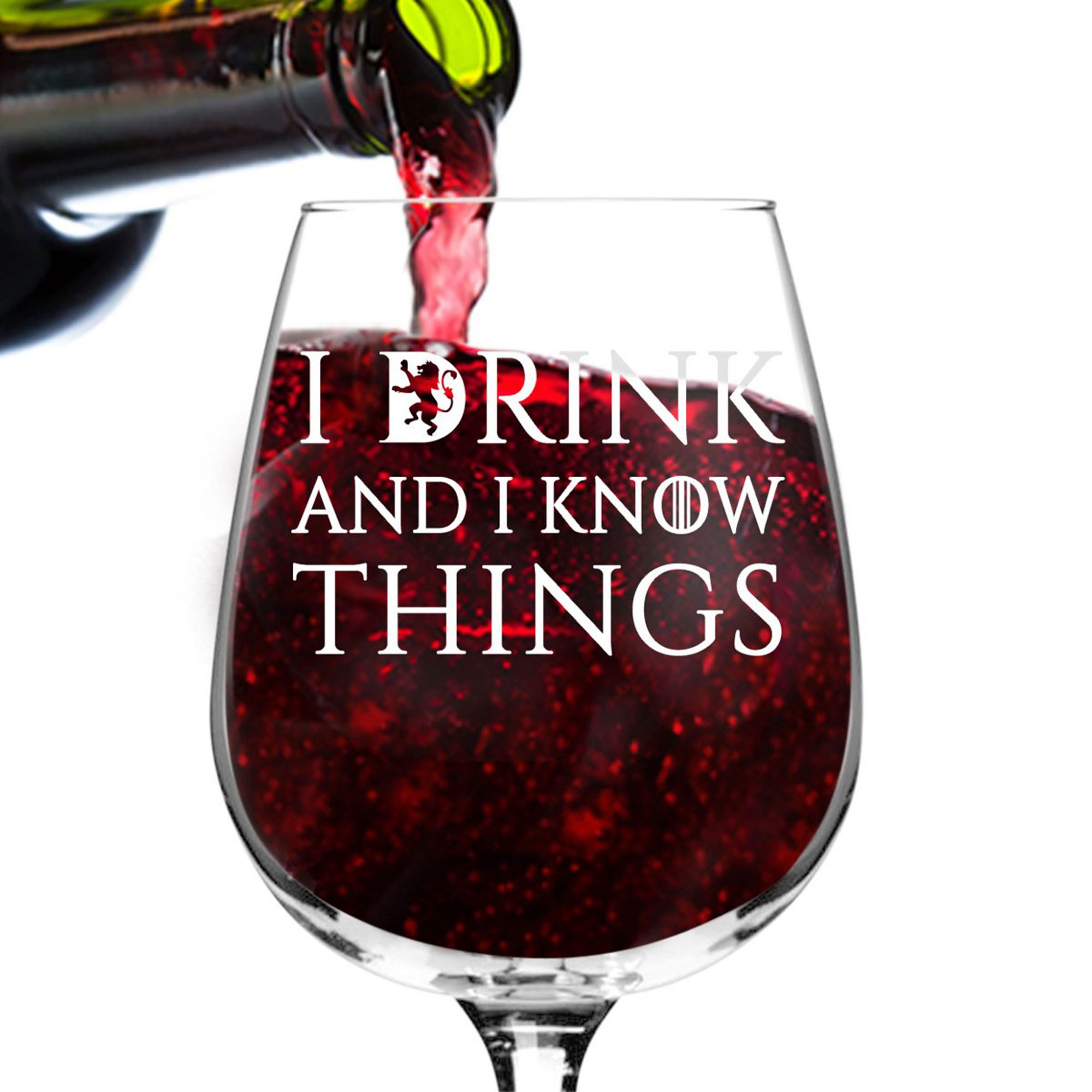 I Drink and I Know Things Game of Throne Wine Glass