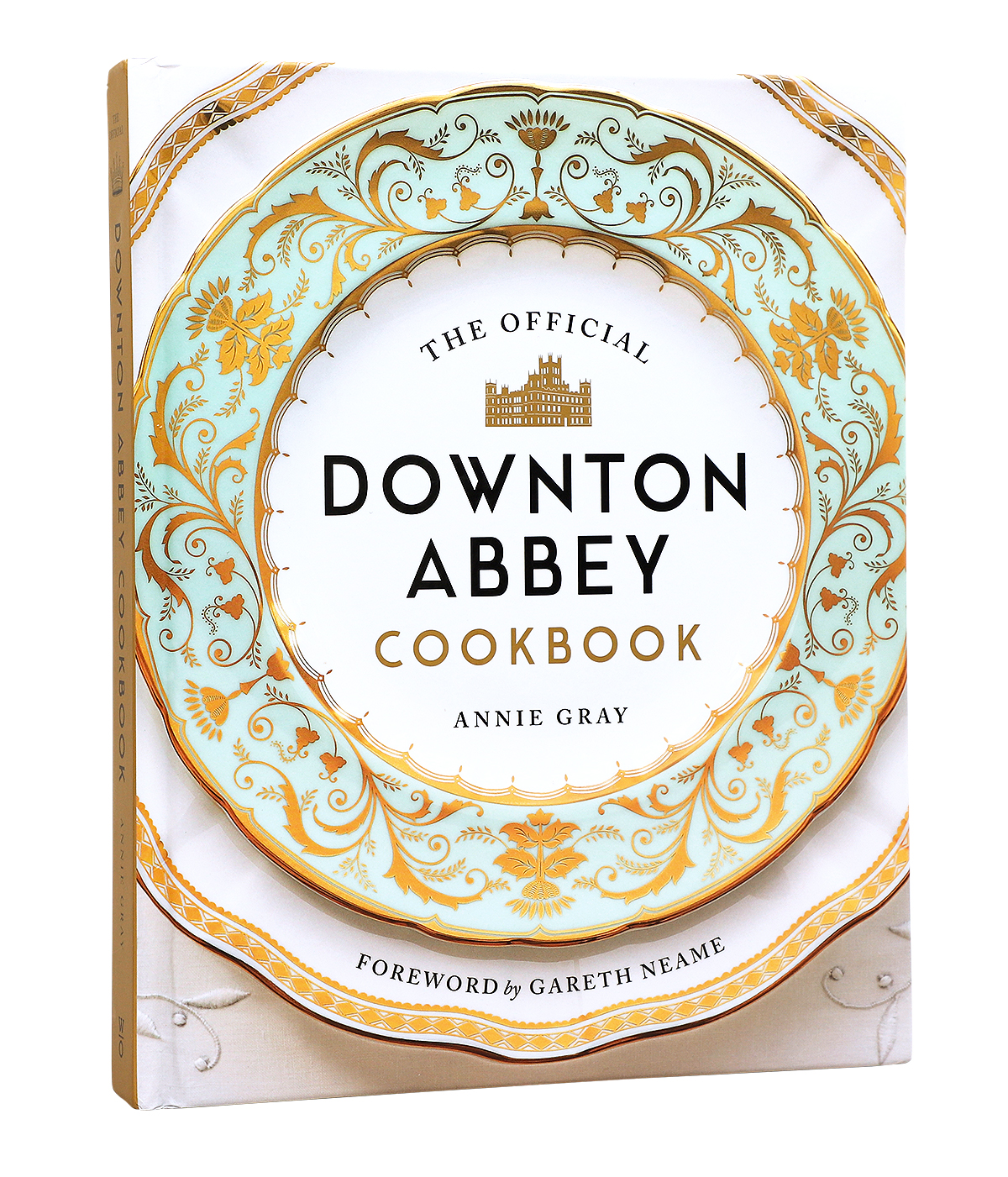 The Offical Dowton Abbey Cookbook by Annie Gray