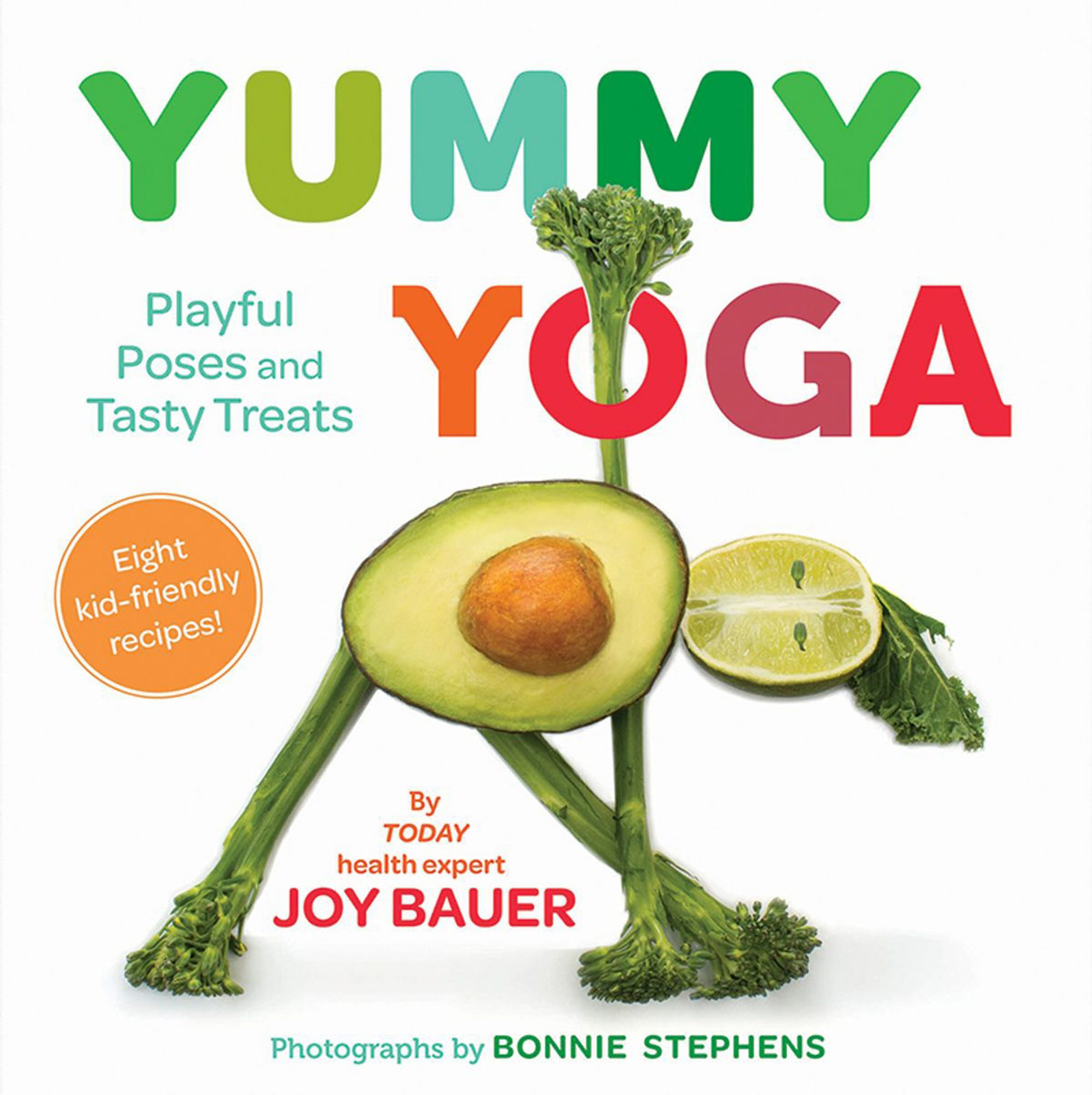 Joy Bauer S New Children S Book Makes Healthy Food And Yoga Fun People Com