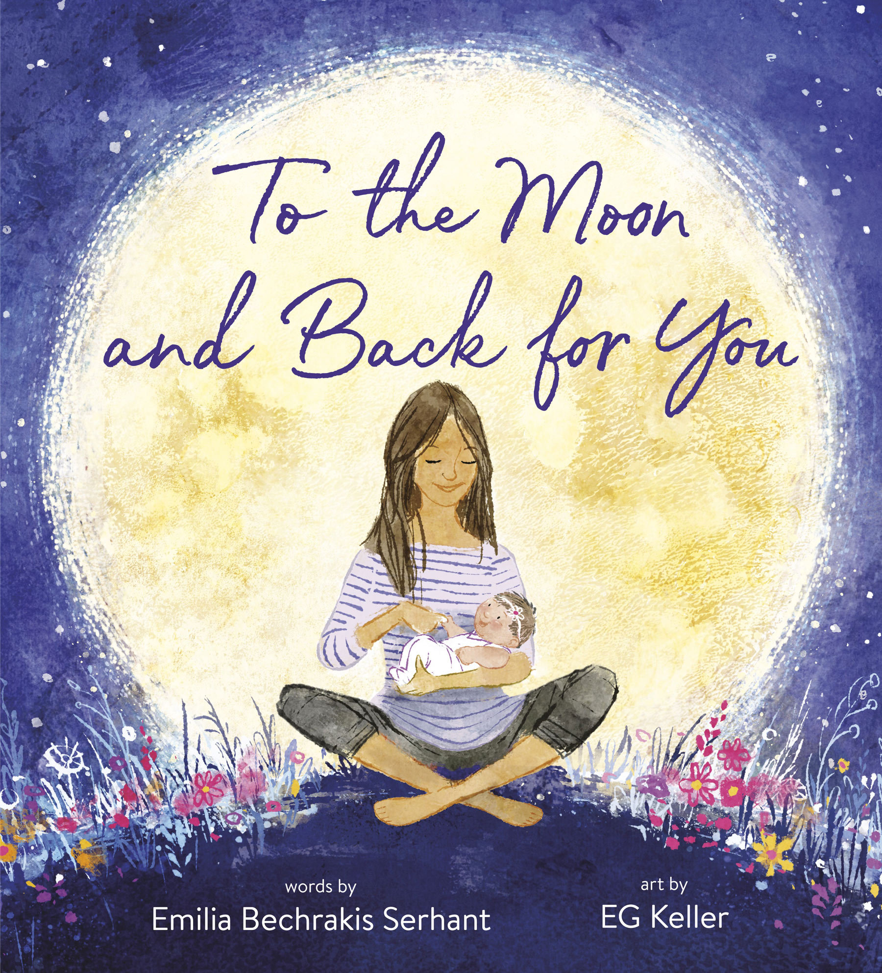 to the moon. and back for you book by Emilia Bechrakis Serhant