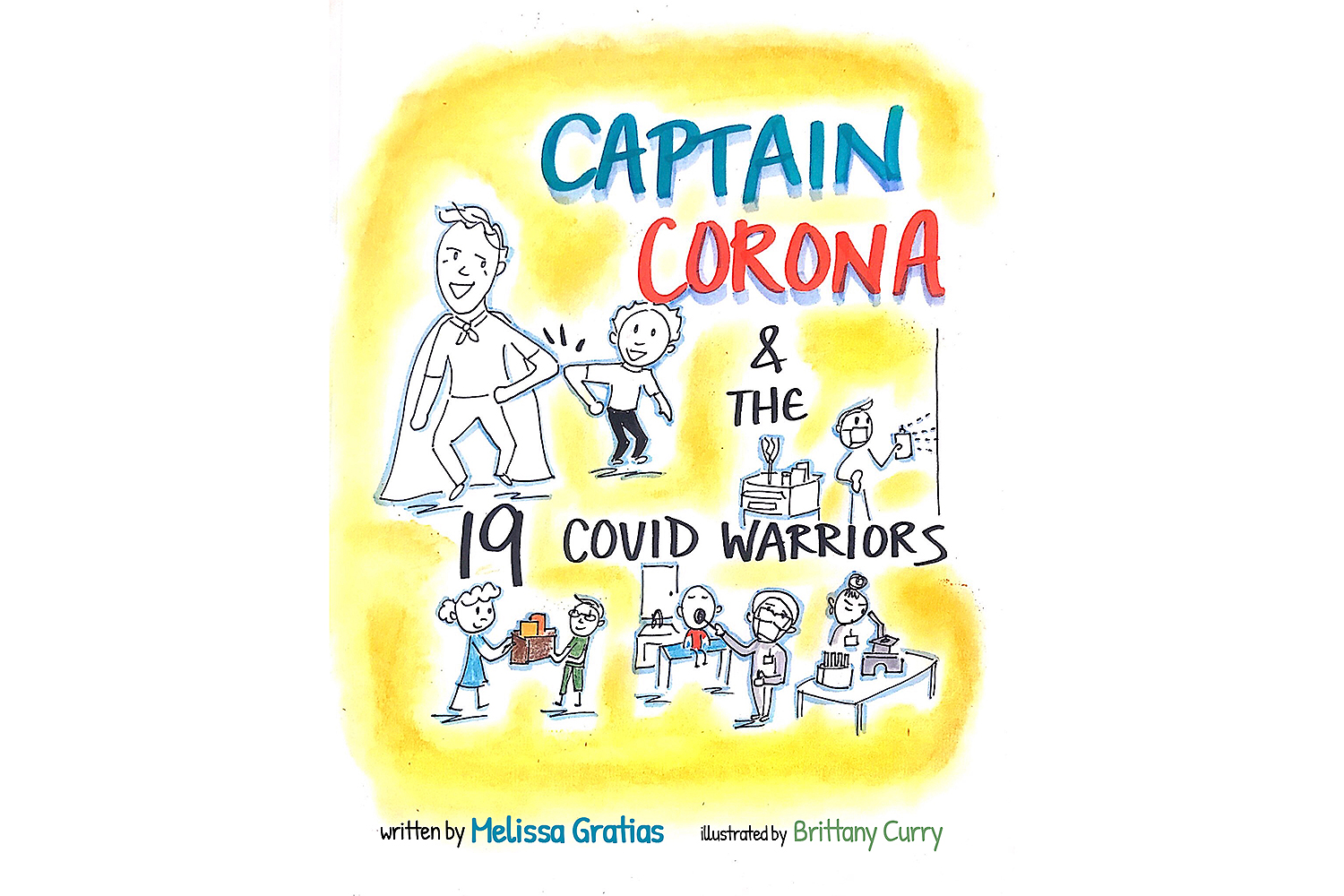 Captain Corona and the 19 COVID Warriors