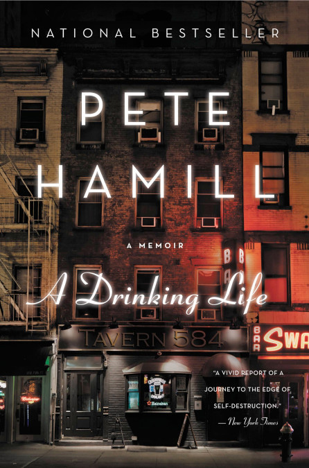 A Drinking Life Pete Hamill