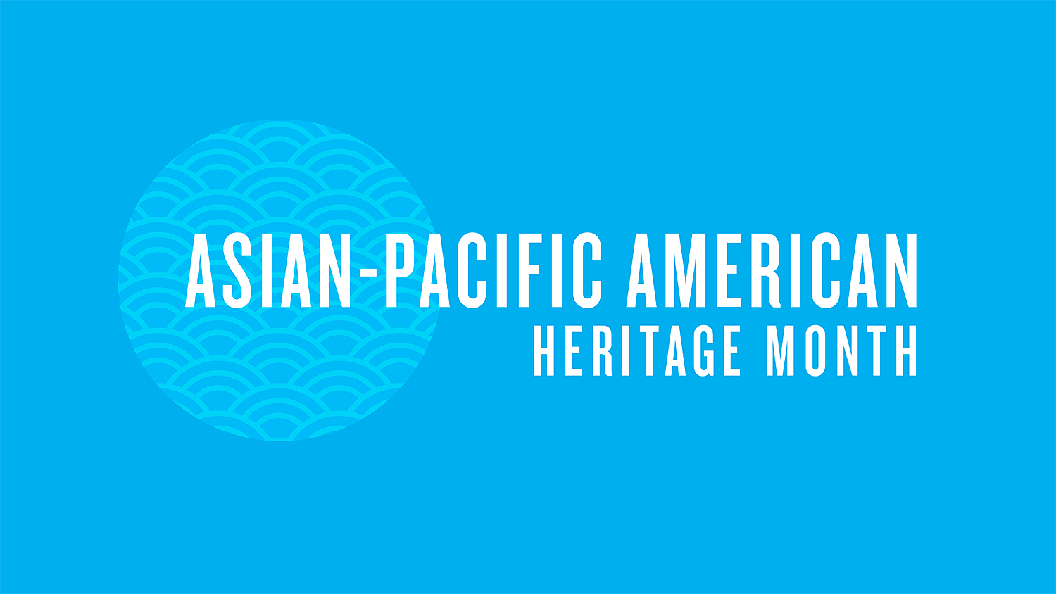 May Marks the Start of AAPI Heritage Month