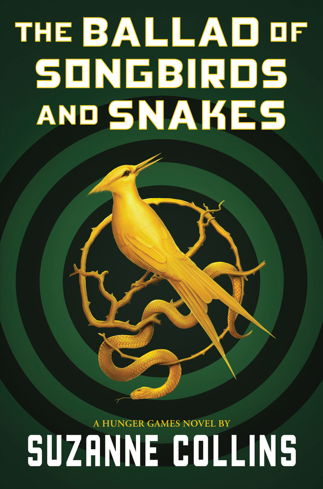 The Ballad of Songbirds and Snakes (a Hunger Games Novel) Suzanne Collins