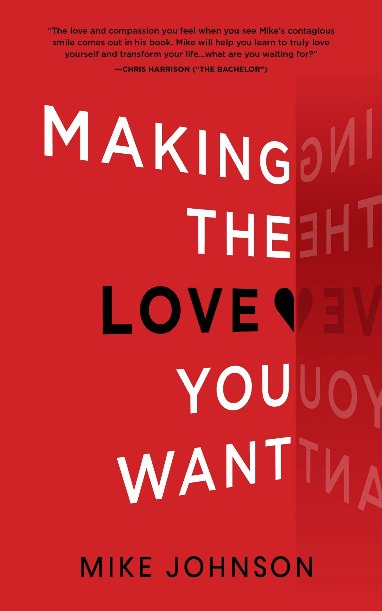 making the love you want