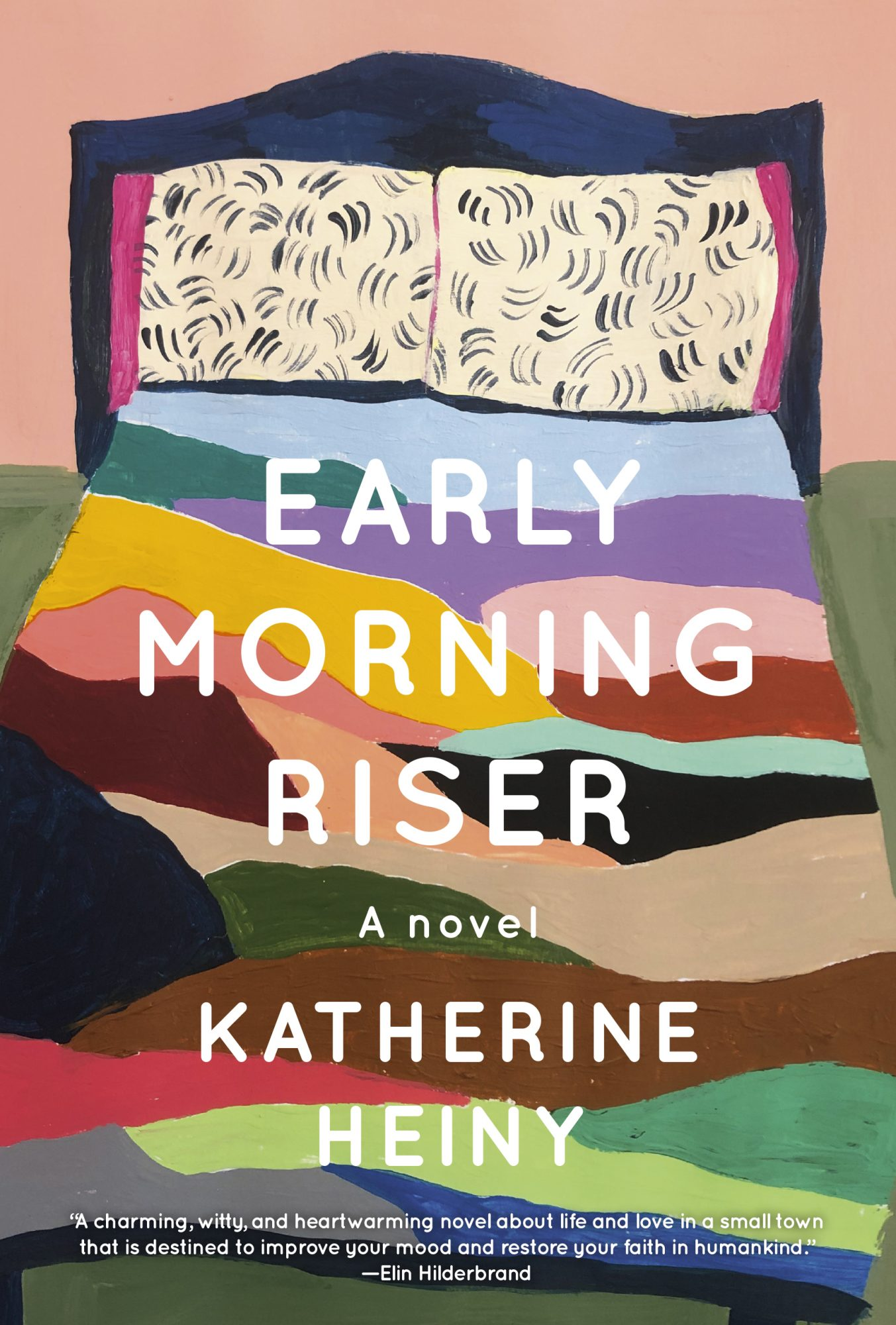 Early Morning Riser Katherine Heiny