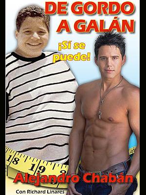 """Alejandro Chabán: """"De gordo a galán"""""""
