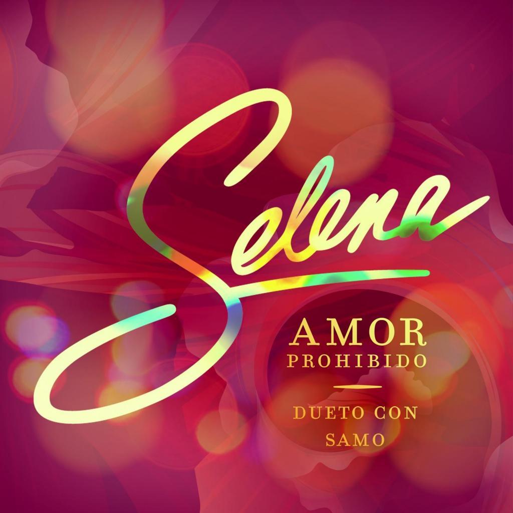 """Selena, """"Amor Prohibido"""""""