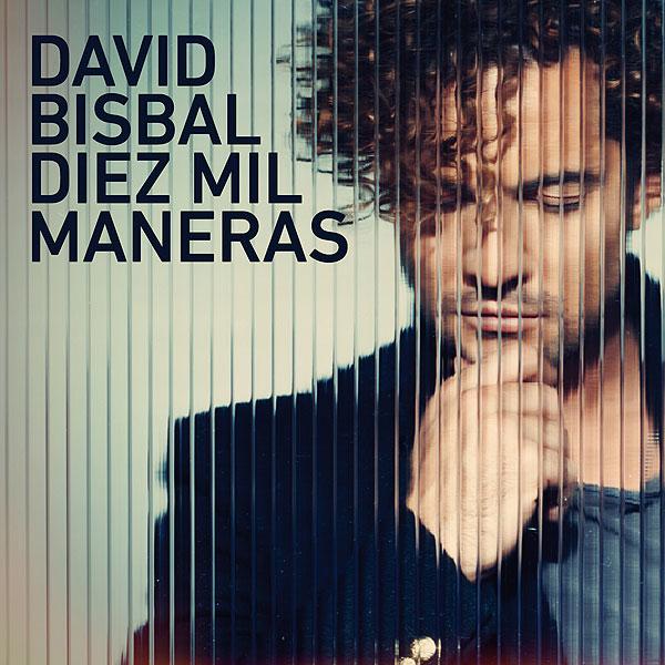 David Bisbal, Diez mil maneras