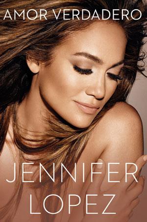 Jennifer López, libro Amor verdadero
