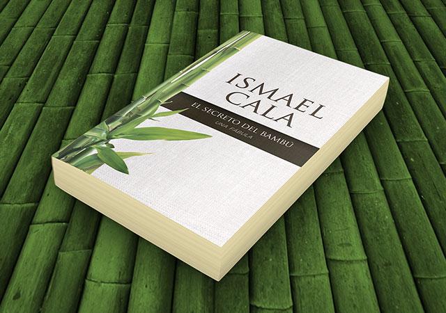 Ismael Cala El Secreto Del Bambú