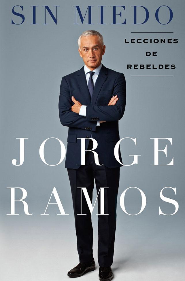 Jorge Ramos, libro, Sin miedo