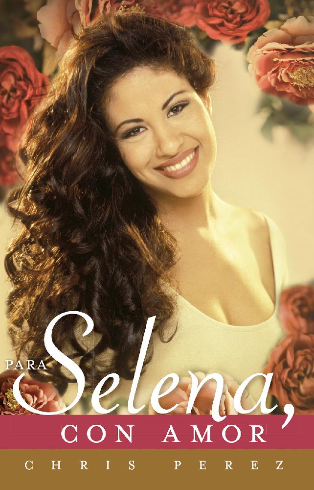 Selena Quintanilla; Para Selena con amor