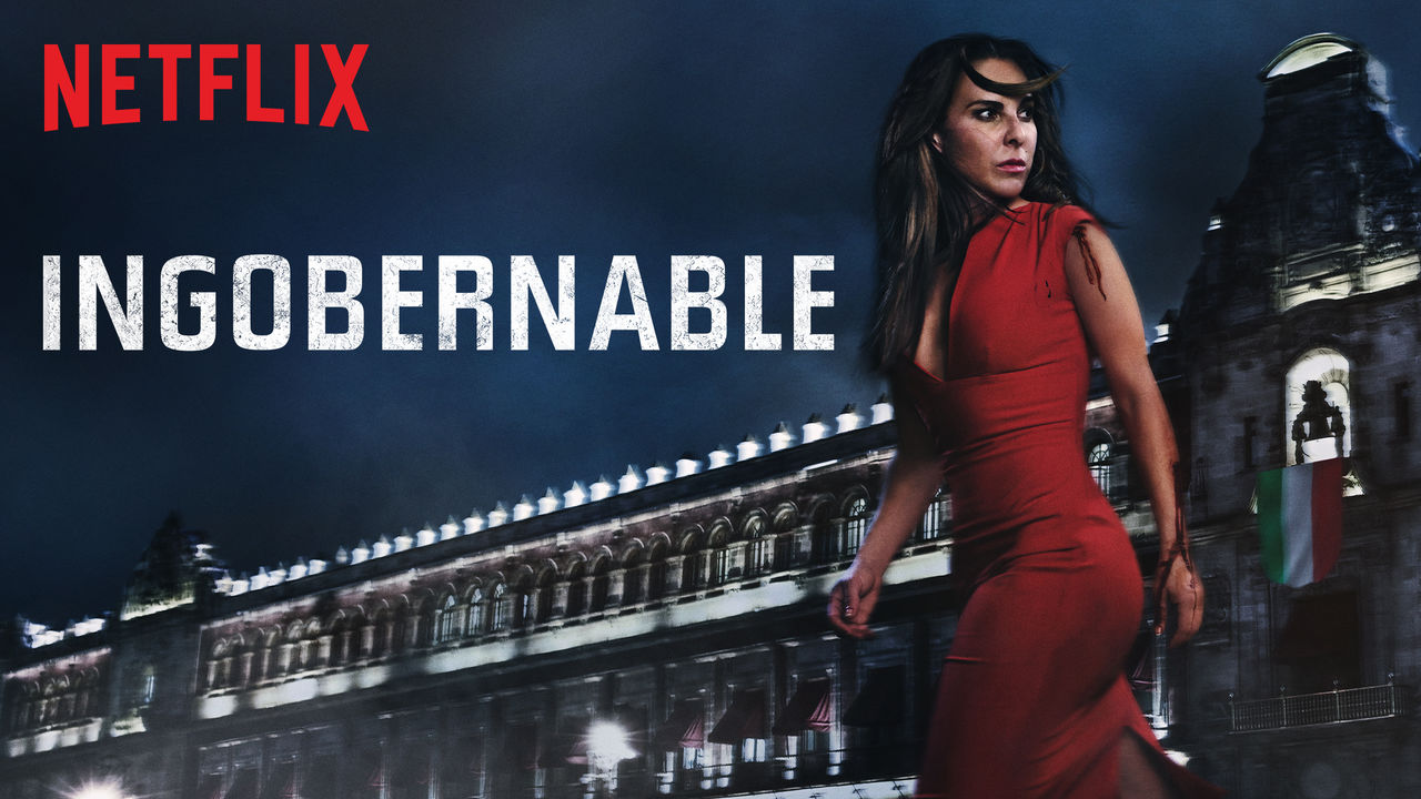 Ingobernable, Kate Del Castillo