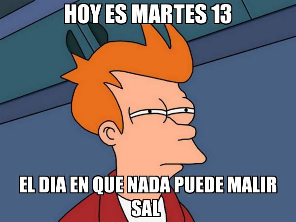 martes 13 memes9
