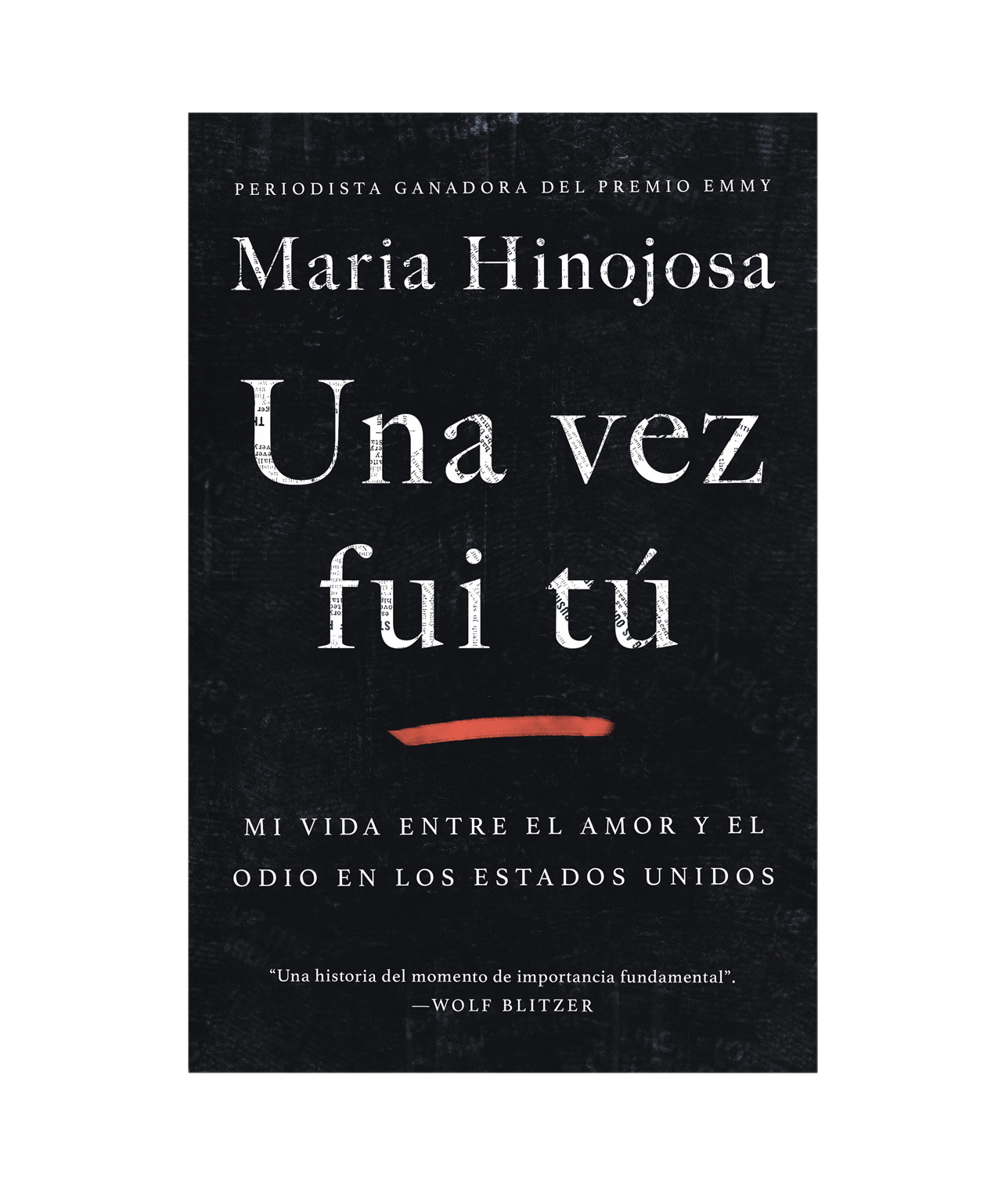 Maria Hinojosa - Una vez fui tu