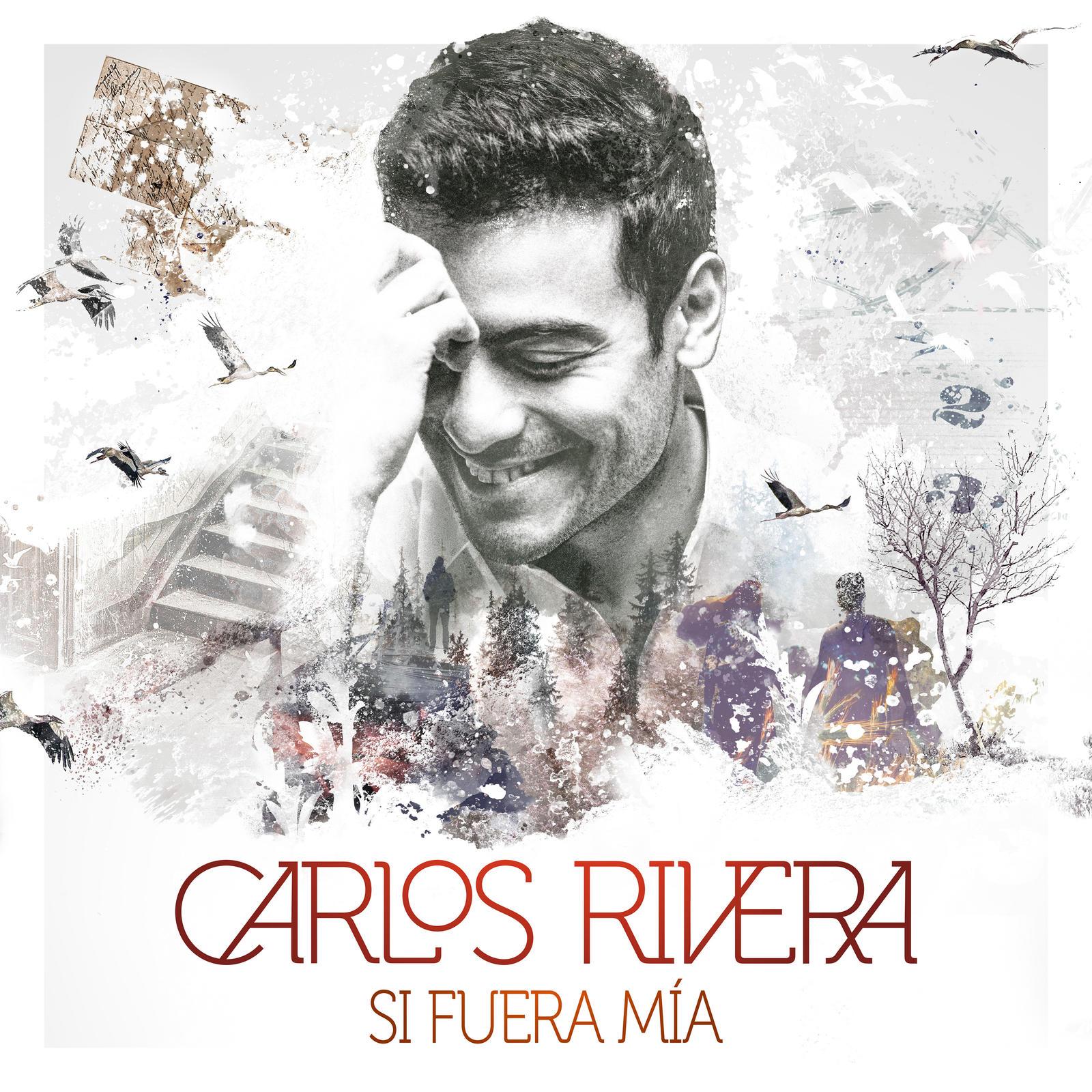 Carlos Rivera Si fuera mia