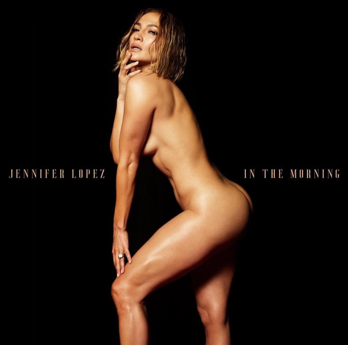 Jlo, Jennifer Lopez desnuda, nuevo sencillo, in the morning