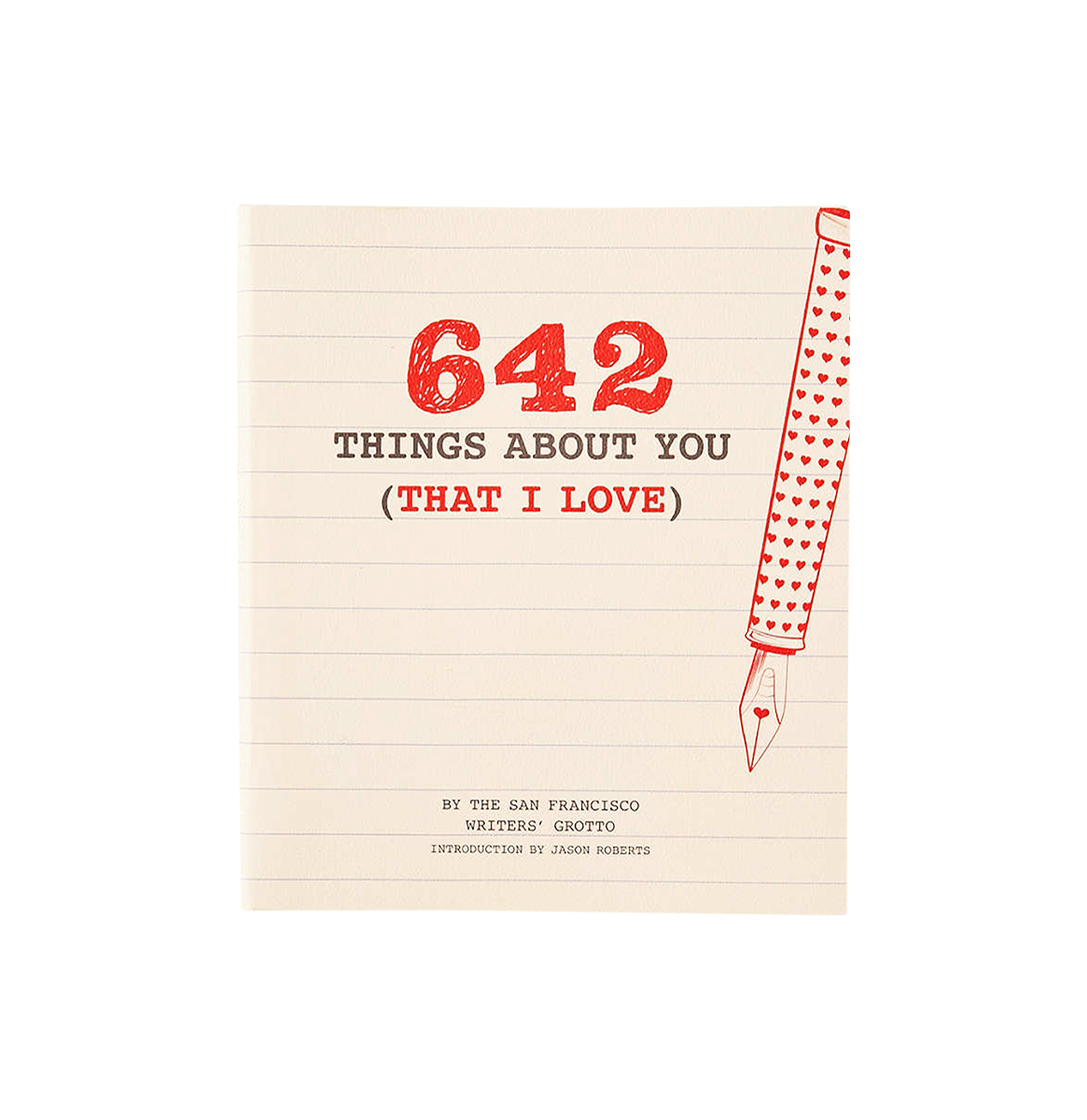 642 Things About You That I Love