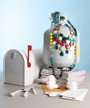 Grills and propane tanks, household papers, ideas, incoming mail, jewelry, knives, lightbulbs, magazines