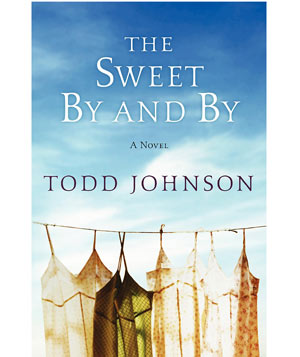 The Sweet By and By novel