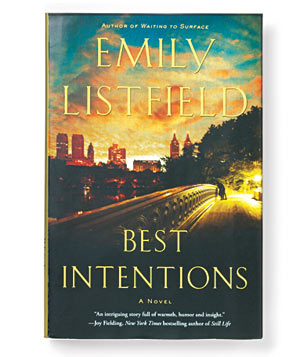"""""""Best Intentions"""" by Emily Listfield"""
