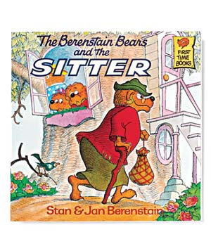 The Berenstain Bears and the Sitter, by Dan and Jan Berenstain