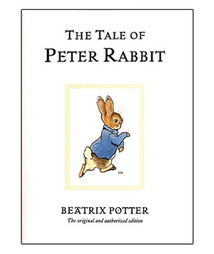 The Tale of Peter Rabbit, by Beatrix Potter