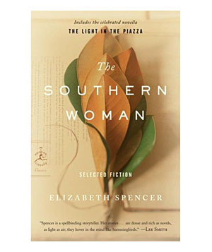 """""""The Southern Woman"""" novel by Elizabeth Spencer"""