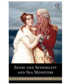 """""""Sense and Sensibility and Sea Monsters"""" by Jane Austen and Ben H. Winters"""