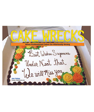 "Flip through ""Cake Wrecks"""