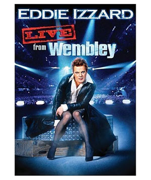 """Eddie Izzard: Live from Wembley"" DVD"