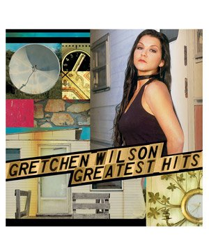 """Greatest Hits"" by Gretchen Wilson"