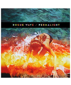 """Permalight"" album by Rogue Wave"