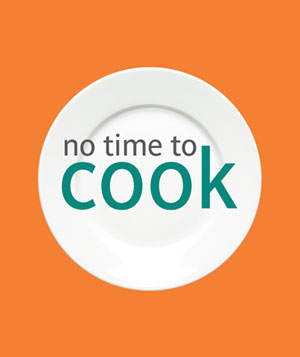 No Time To Cook