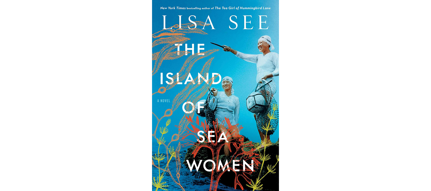 The Island of Sea Women, by Lisa See