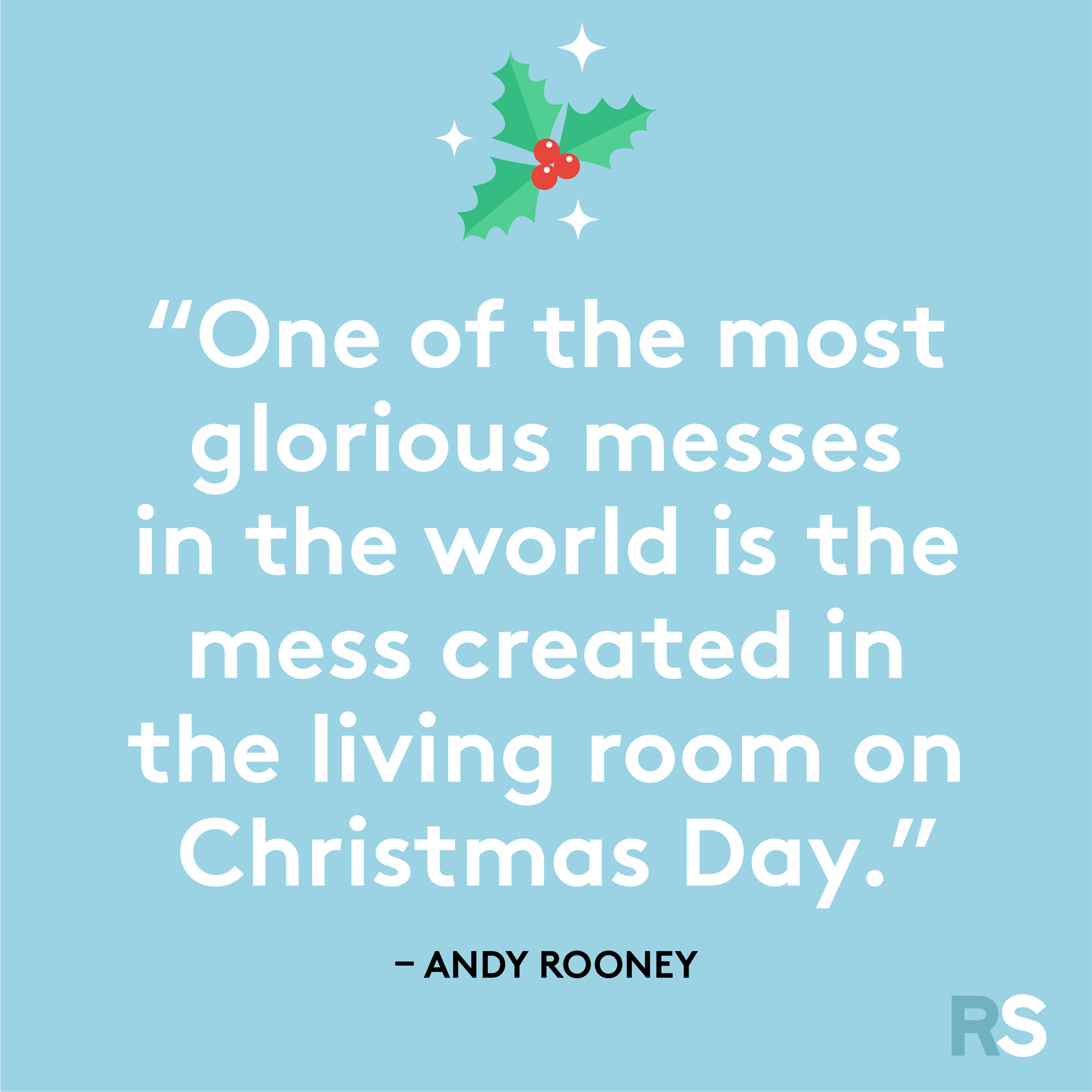 Best Christmas quotes - Andy Rooney