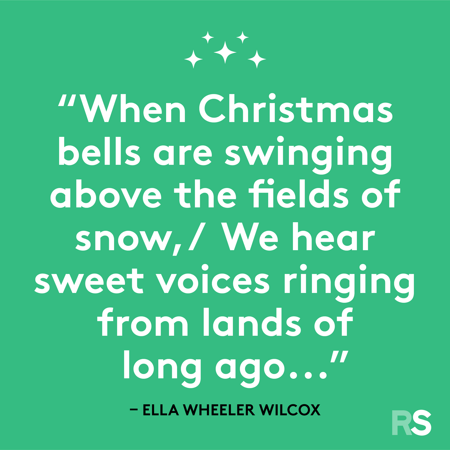 Best Christmas quotes - Ella Wheeler Wilcox