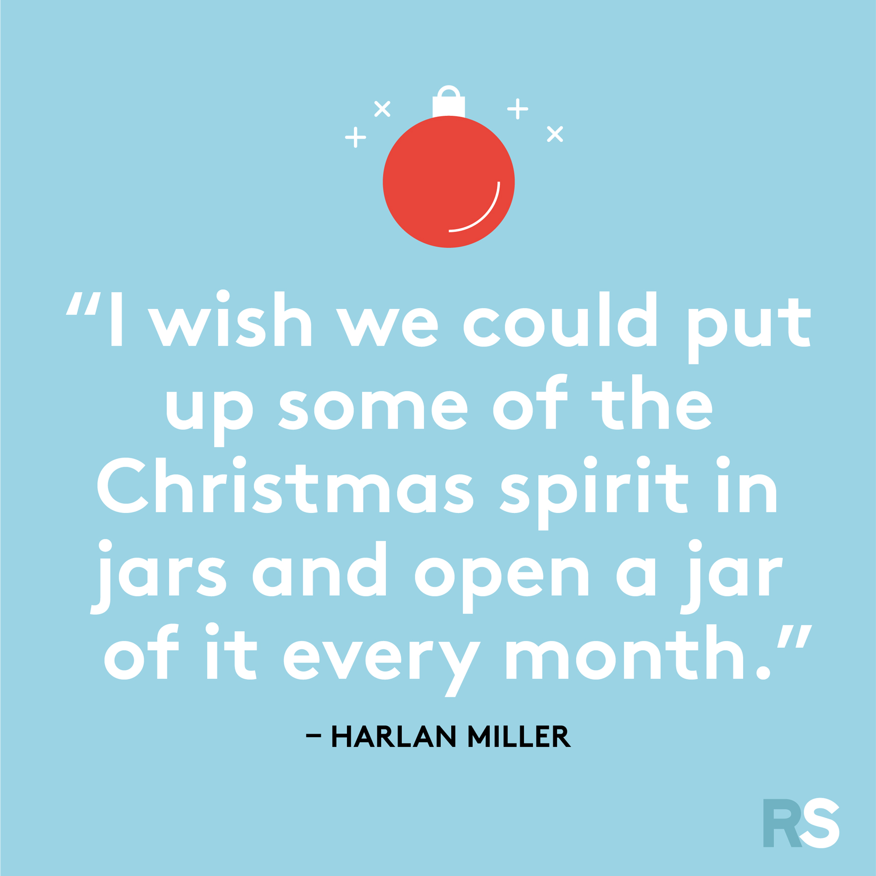 Best Christmas quotes - Harlan Miller