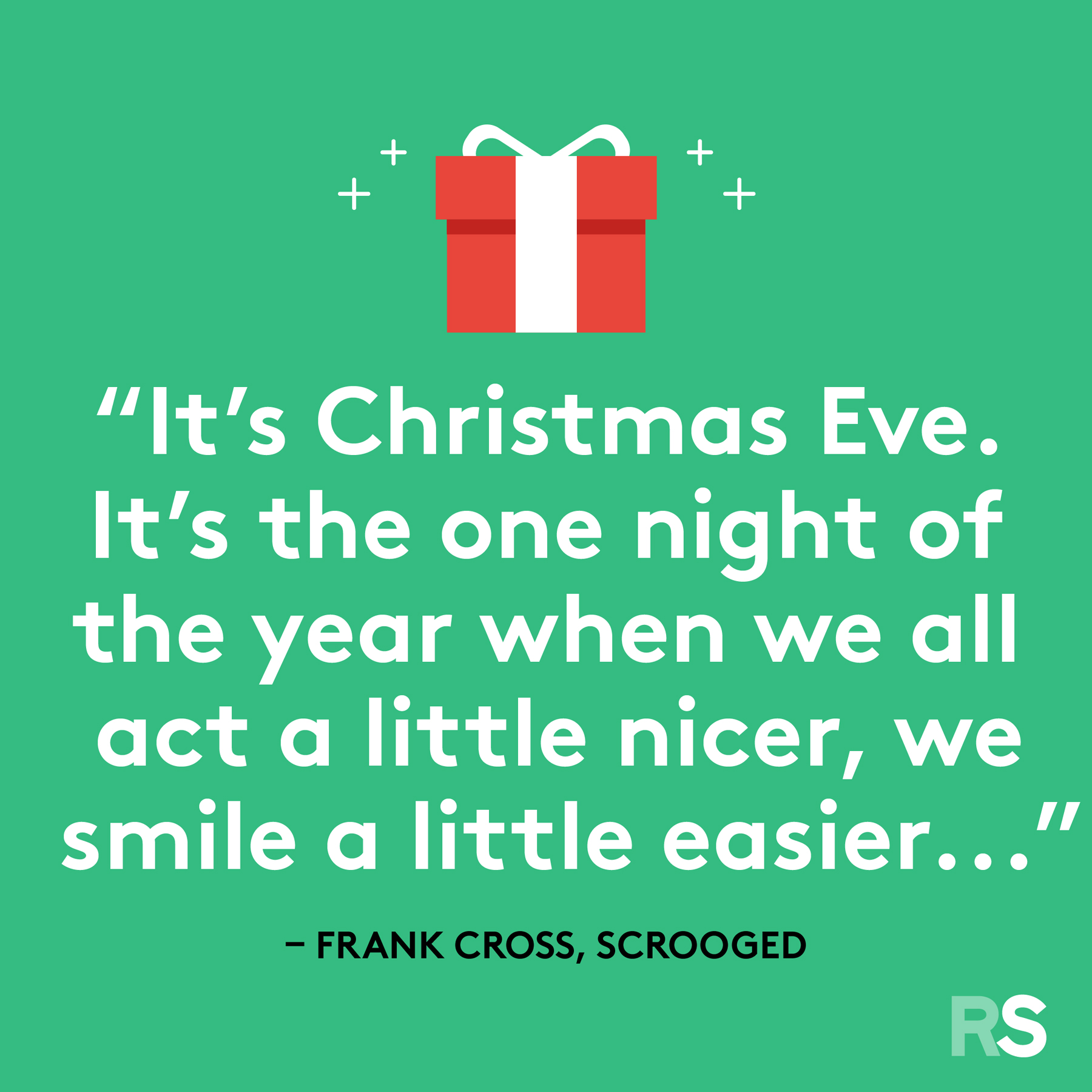 Best Christmas quotes - Frank Cross, Scrooged