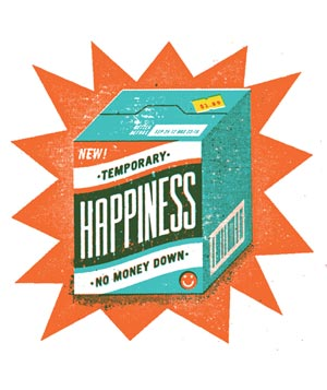 "Illustration of box of ""temporary happiness"""