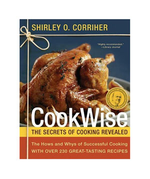 Cookwise by Shirley Corriher