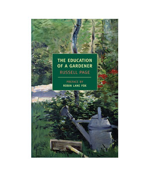The Education of a Gardener by Russell Page