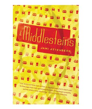 The Middlesteins, by Jami Attenberg