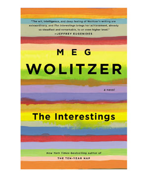 The Interestings, by Meg Wolitzer
