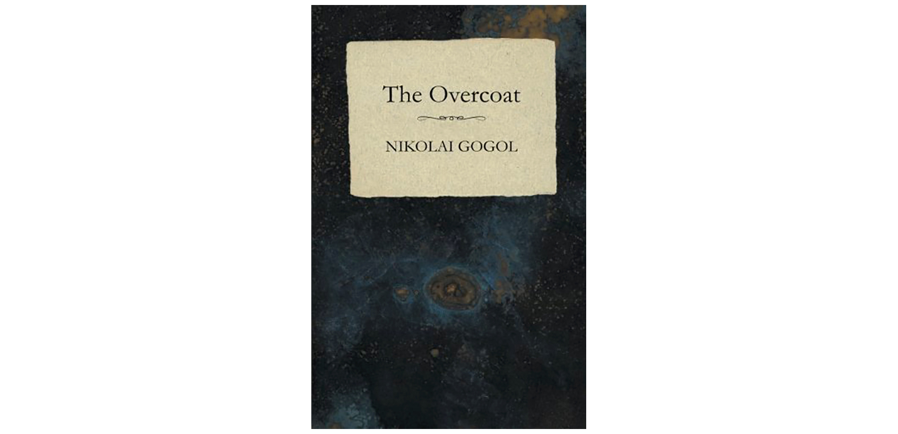 The Overcoat, by Nikolai Gogol