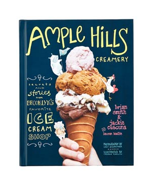 Ample Hills Creamery by Brian Smith and Jackie Cuscuna with Lauren Kaelin
