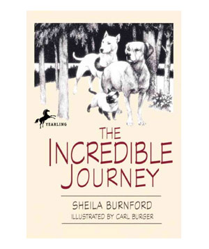 The Incredible Journey, by Sheila Burnford