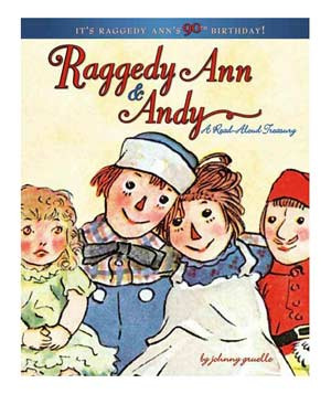 Raggedy Ann & Andy, by Johnny Gruelle