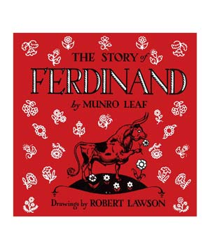 The Story of Ferdinand, by Munro Leaf